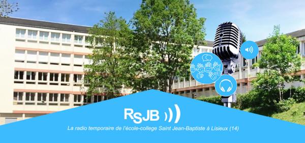 RSJB - La radio de l'école Saint Jean-Baptiste de la Salle [Lisieux]